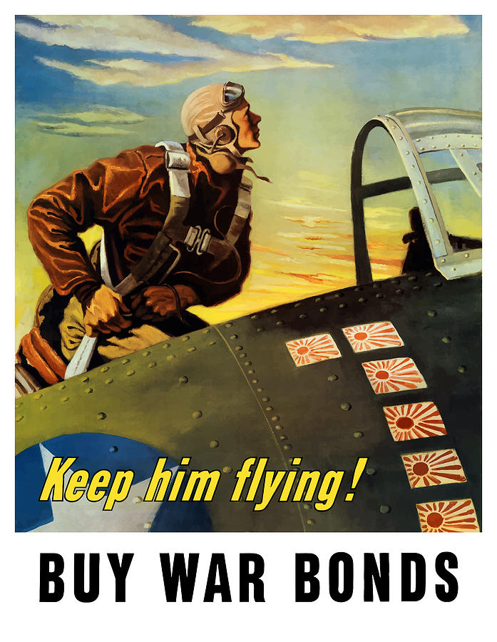Ww2 Painting - Keep Him Flying - Buy War Bonds  by War Is Hell Store