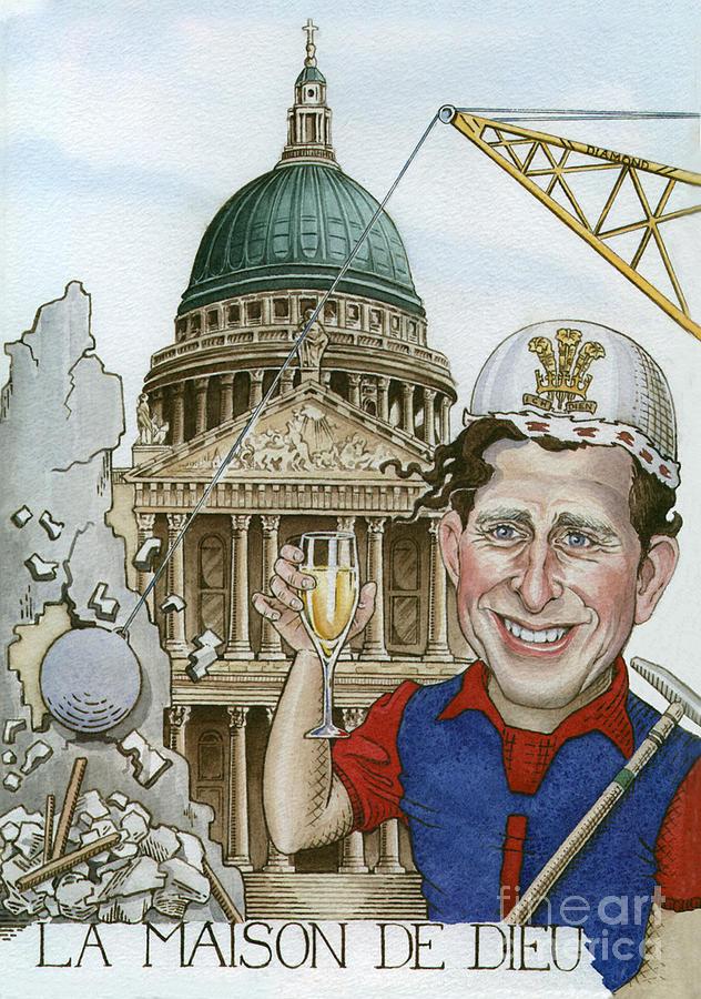 Royal Caricature /portrait. Prince Charles. St Paul'scathedral Painting - La Maison De Dieu by Debbie  Diamond
