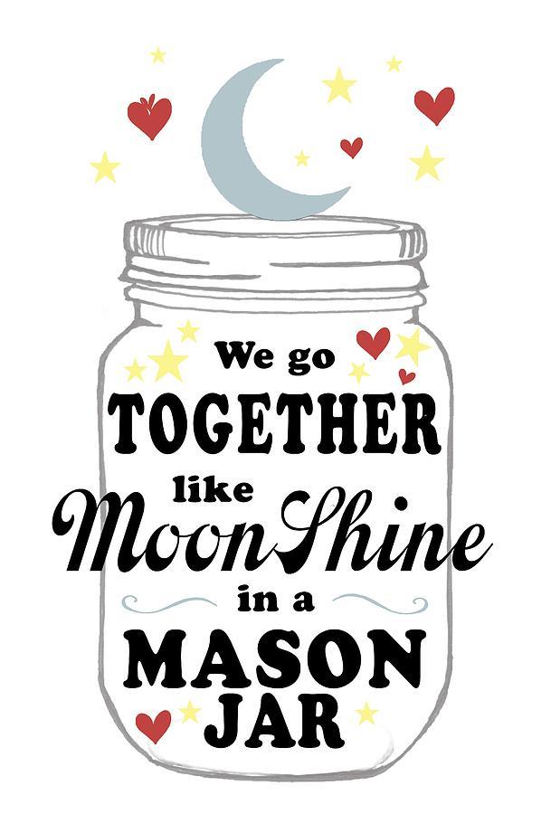 Like Moonshine In A Mason Jar is a piece of digital artwork by Heather ...