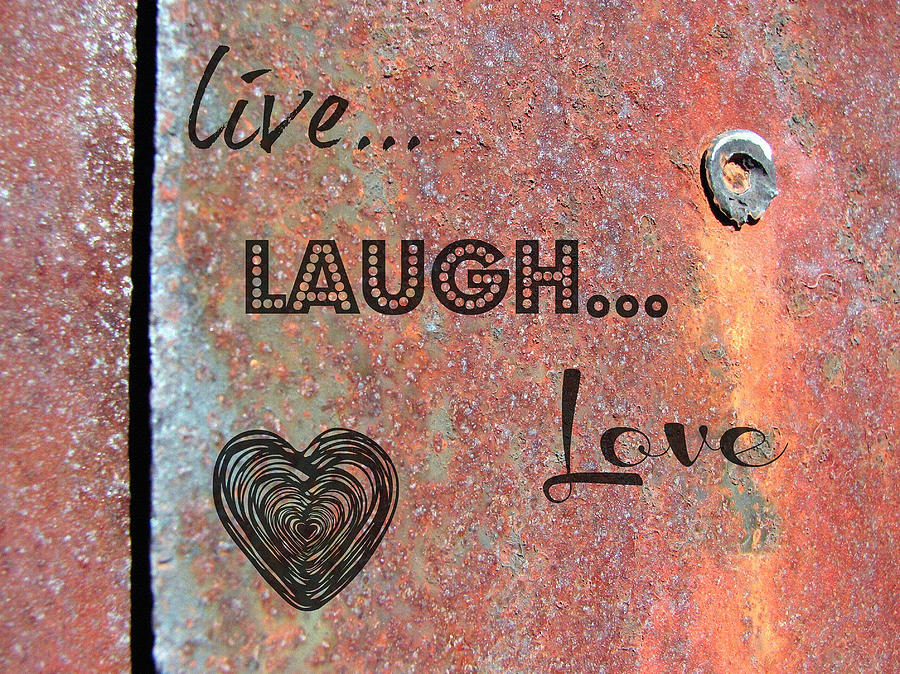 live love laugh Edit tell us where you are located and we can tell you what's available:.
