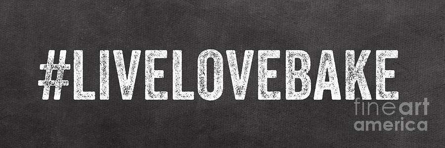Live Love Bake Mixed Media