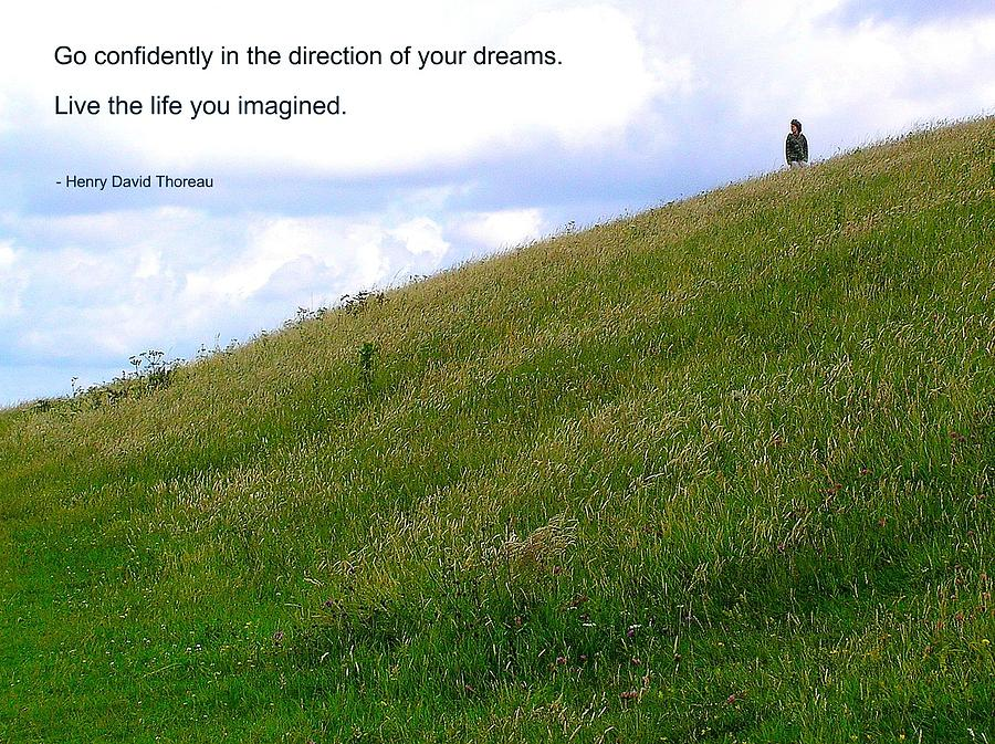 Affirmation Photograph - Live The Life You Imagined by Jen White
