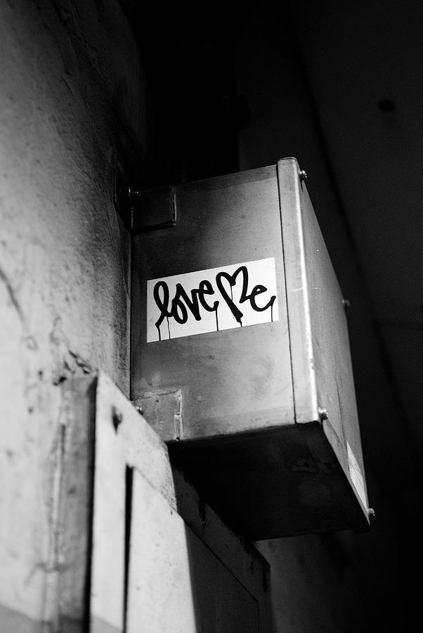 Graffiti Photograph - Love Me by Dean Harte