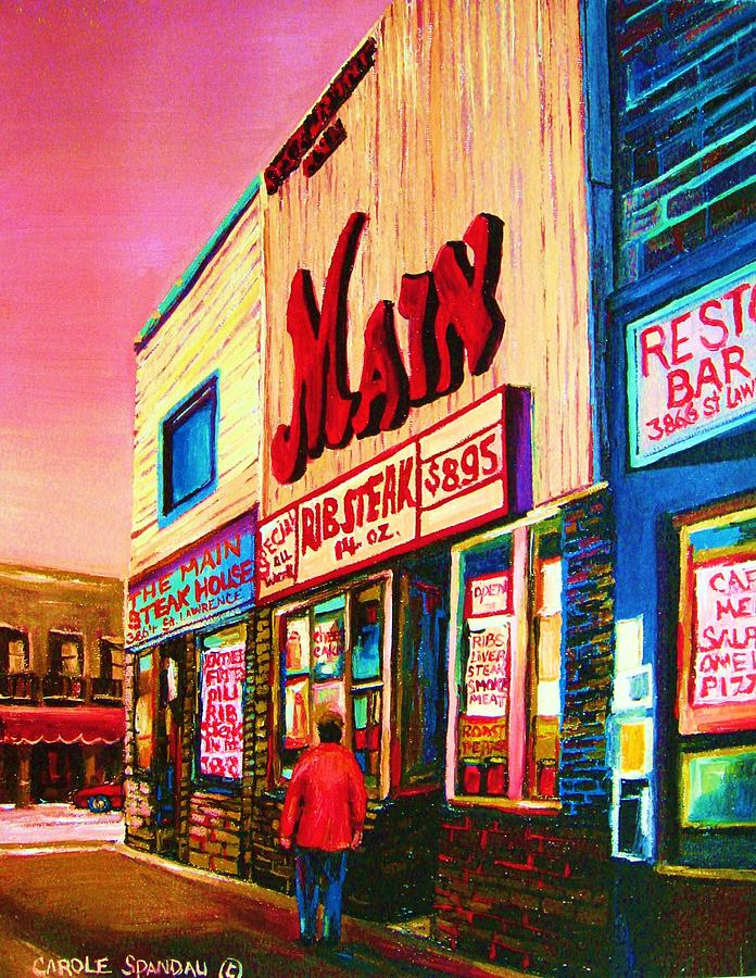 Montreal Painting - Main Steakhouse Blvd.st.laurent by Carole Spandau
