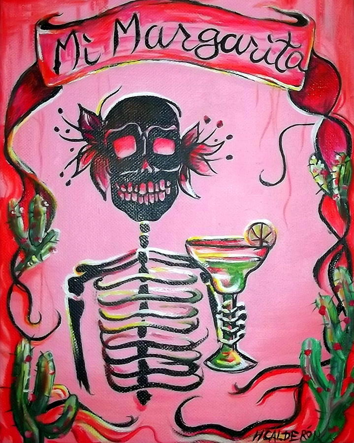 Day Of The Dead Painting - Mi Margarita by Heather Calderon