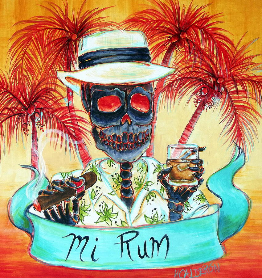 Day Of The Dead Painting - Mi Rum by Heather Calderon