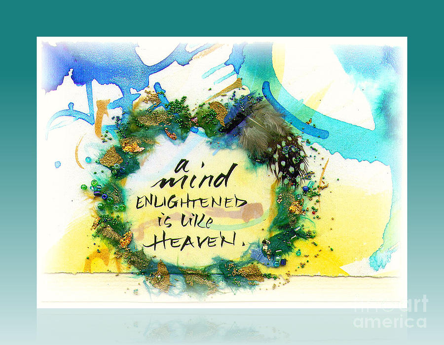 Mixed Media Calligraphic Collage  Mixed Media - Mind Enlightened by L Jaye  Bell