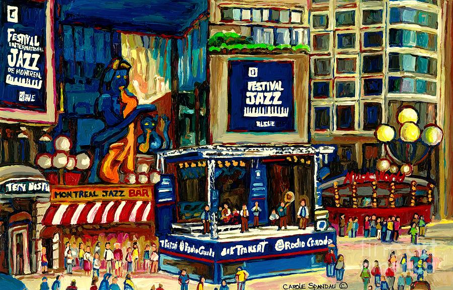 Montreal International Jazz Festival Painting - Montreal International Jazz Festival by Carole Spandau