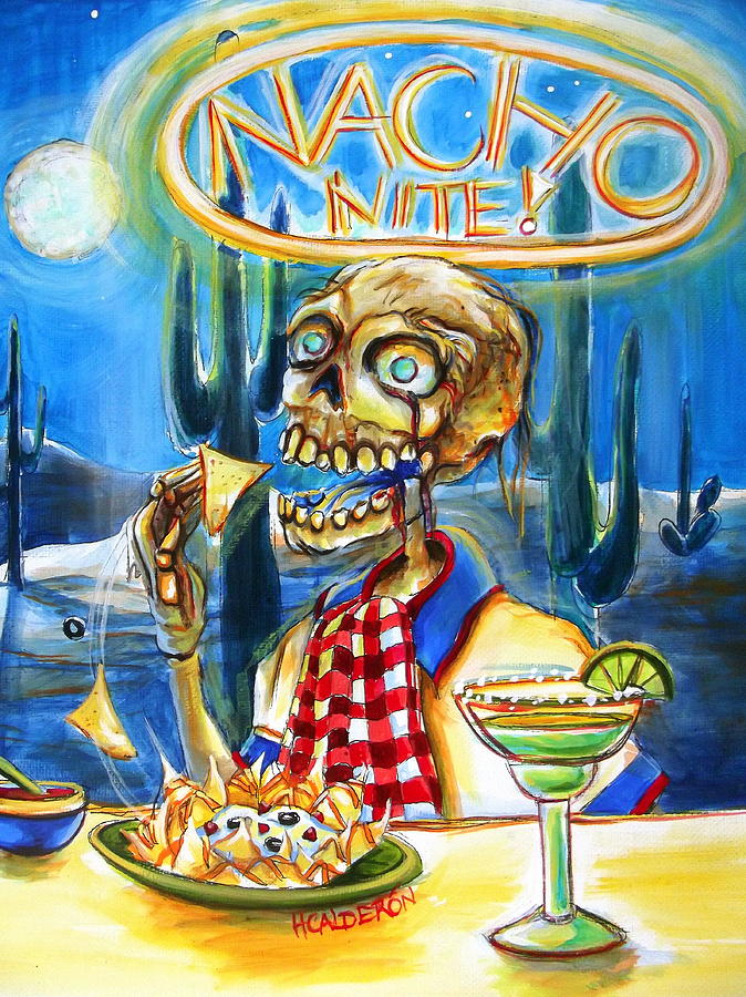 Day Of The Dead Painting - Nacho Nite by Heather Calderon