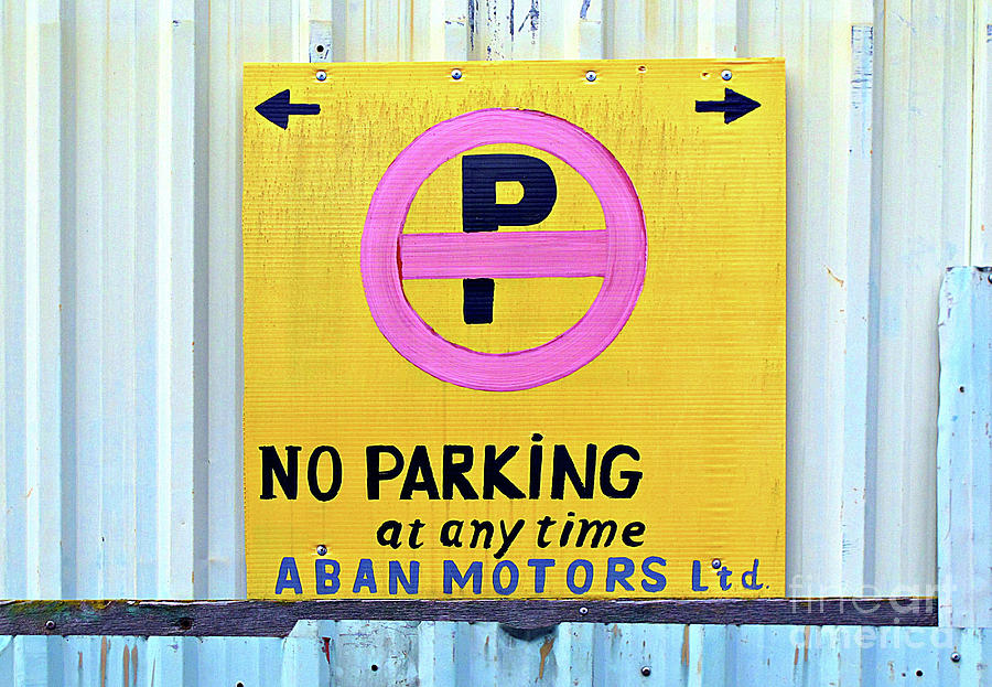 Wall Photograph - No Parking by Ethna Gillespie