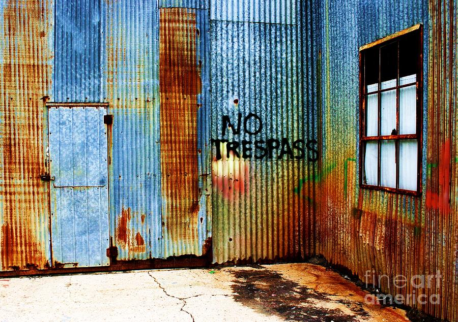 Aging Photograph - No Trespass by Ronnie Glover