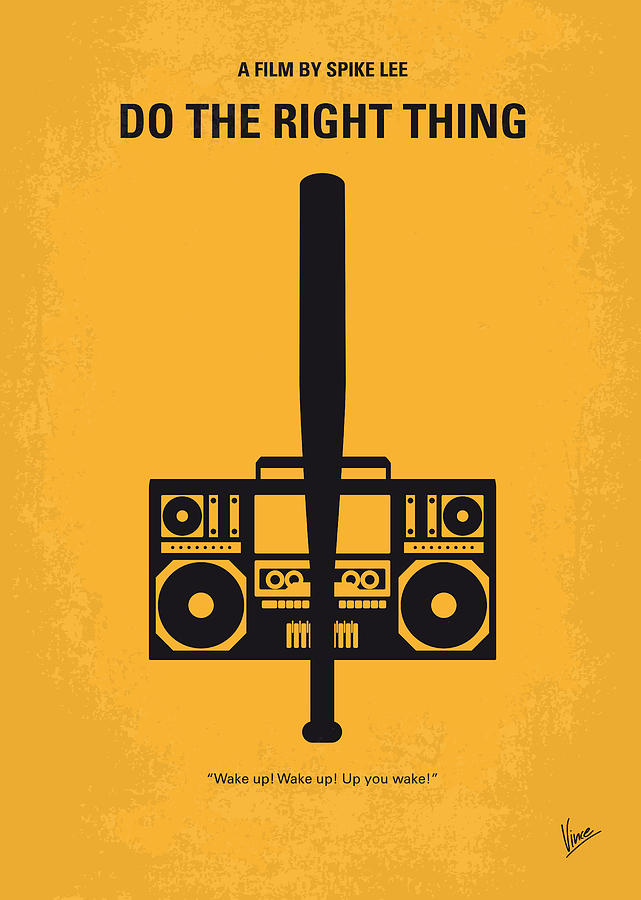 Do The Right Thing Digital Art - No179 My Do The Right Thing Minimal Movie Poster by Chungkong Art