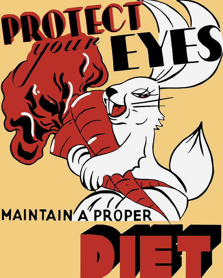 Wpa Painting - Protect Your Eyes - Maintain A Proper Diet by War Is Hell Store