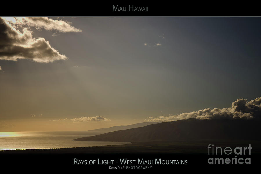 Beach Photograph - Rays Of Light On The West Maui Mountains - Maui Hawaii Posters Series by Denis Dore