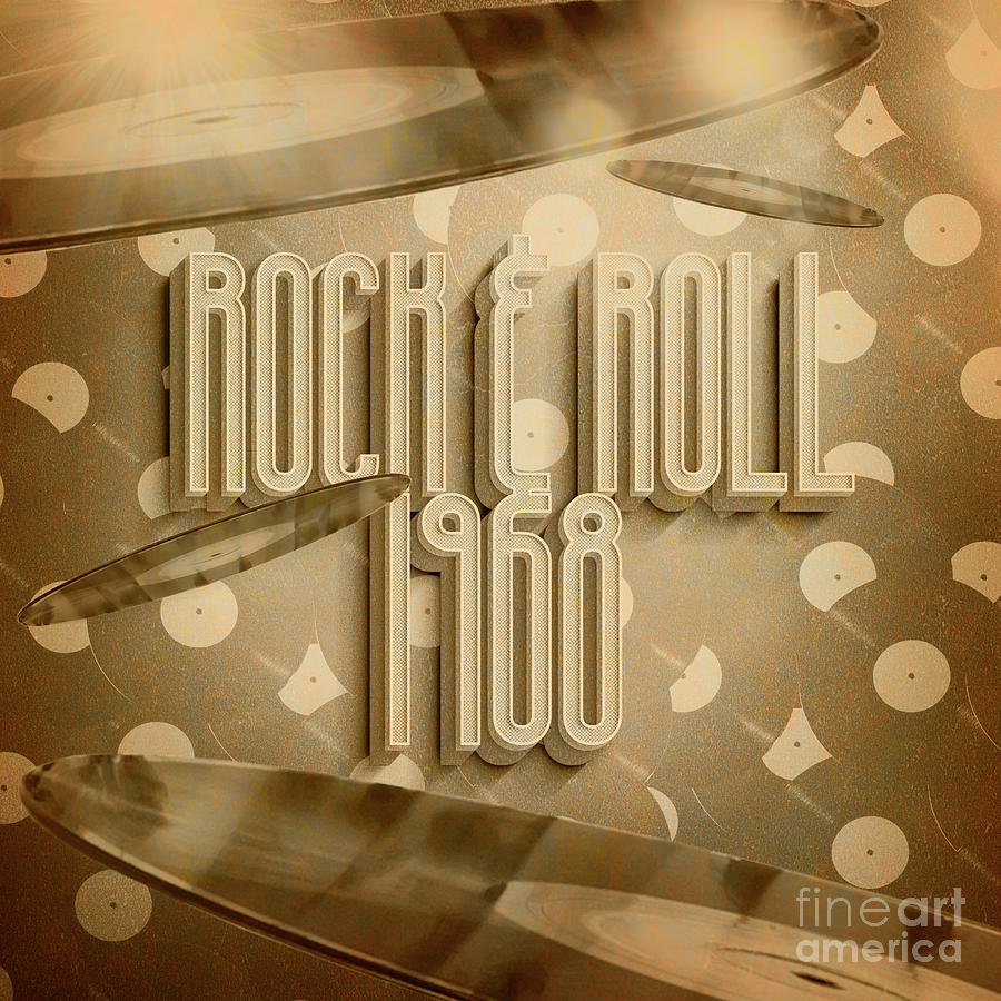 Rock And Roll 1968 Digital Art