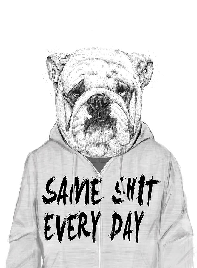 Dog Mixed Media - Same Shit... by Balazs Solti