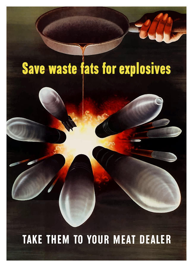 Explosives Painting - Save Waste Fats For Explosives by War Is Hell Store