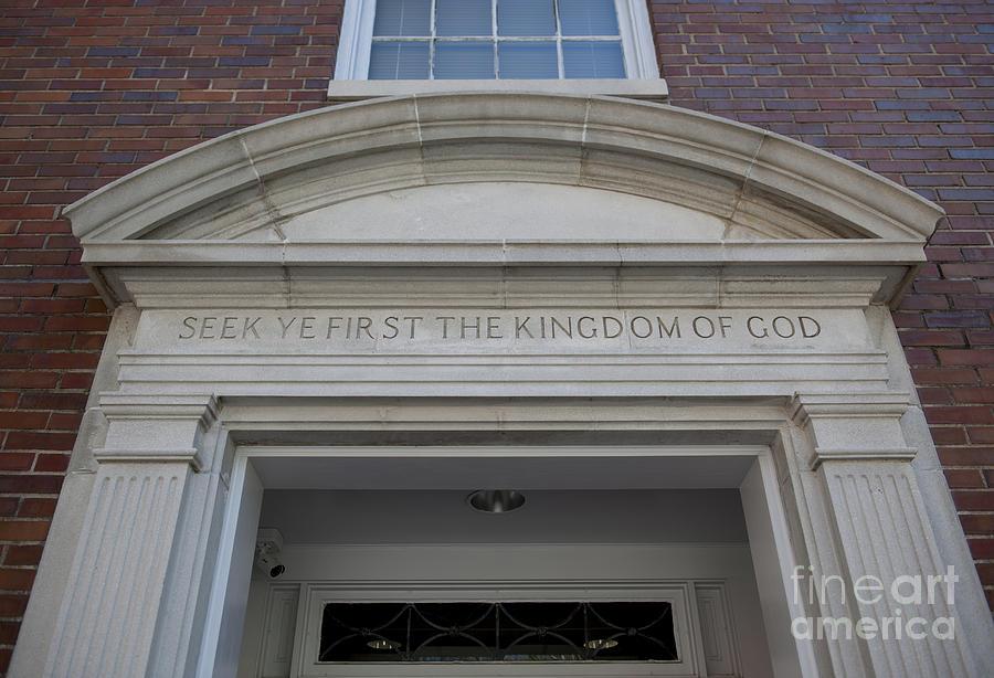 Seek Ye First The Kingdom Of God Photograph
