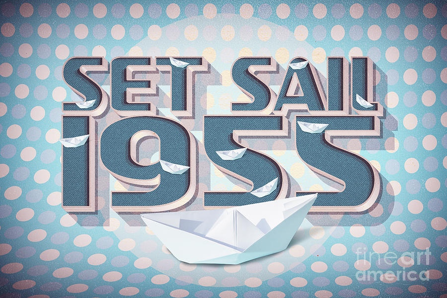 Set Sail 1955 Digital Art