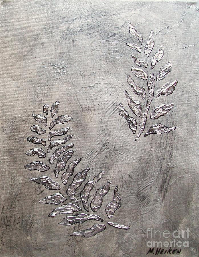 Metalic'silver Painting - Silver Leaves by Marsha Heiken