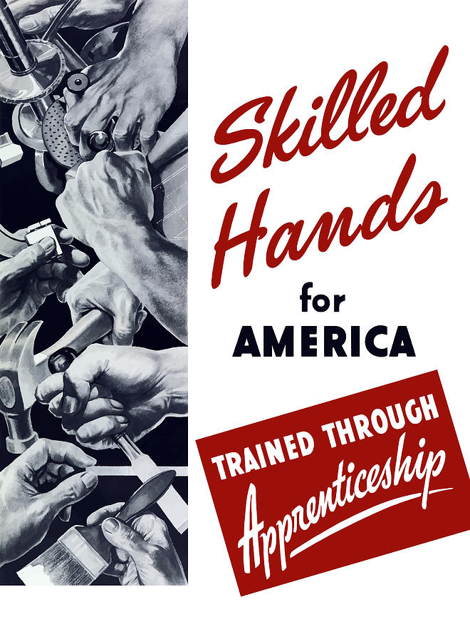 Wpa Digital Art - Skilled Hands For America by War Is Hell Store