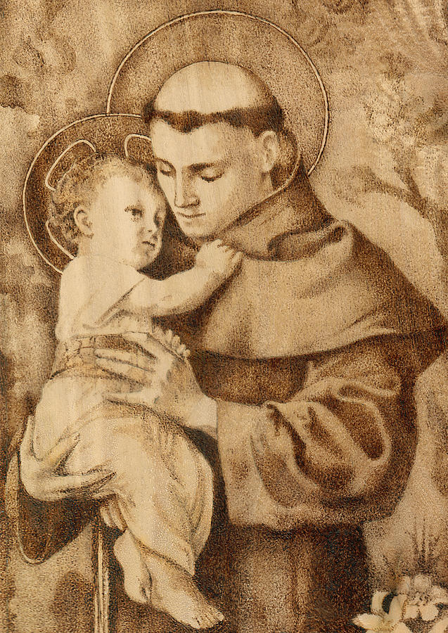 St. Anthony Of Padua Pyrography - St. Anthony by Conrad  Pinto