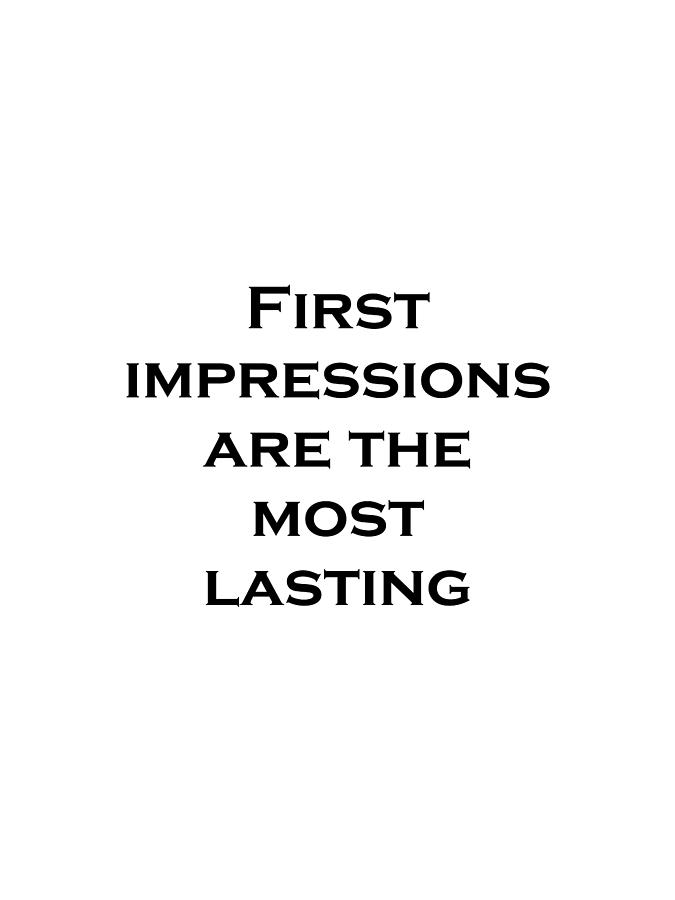 first impressions are the most lasting Are first impressions the most lasting impressions find answers now no 1 questions & answers place.