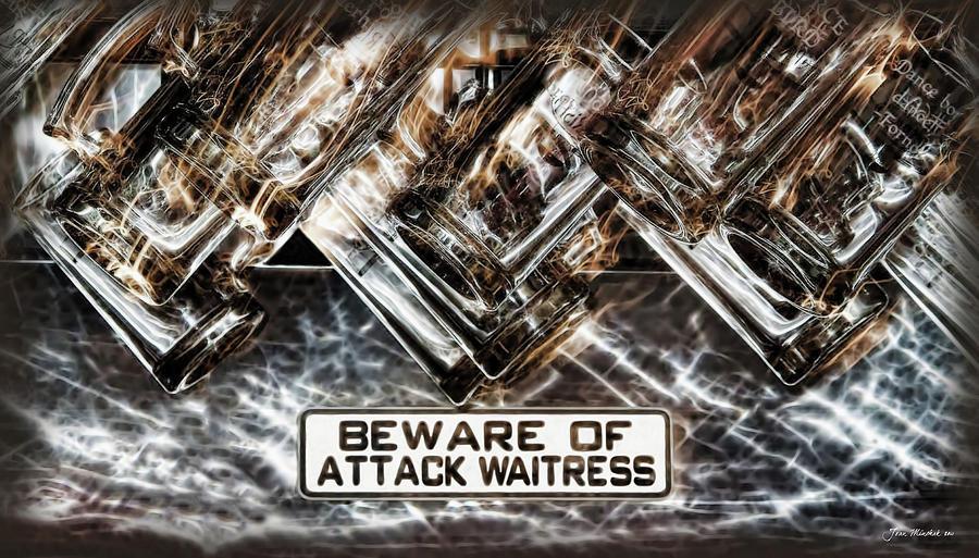 Alcohol Digital Art - The Attack Waitress  by Joan  Minchak