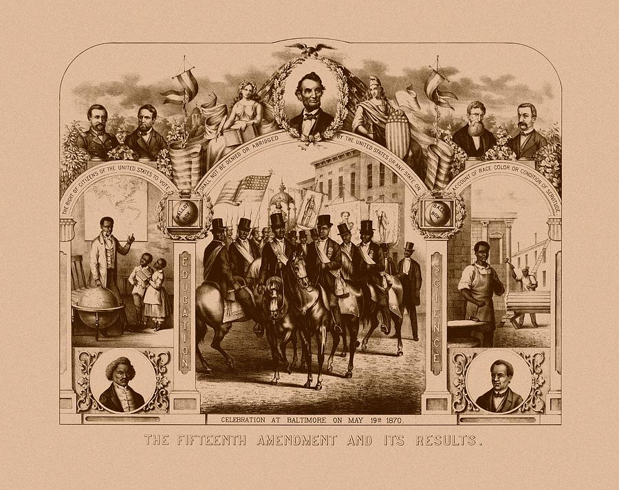 Black History Mixed Media - The Fifteenth Amendment And Its Results by War Is Hell Store