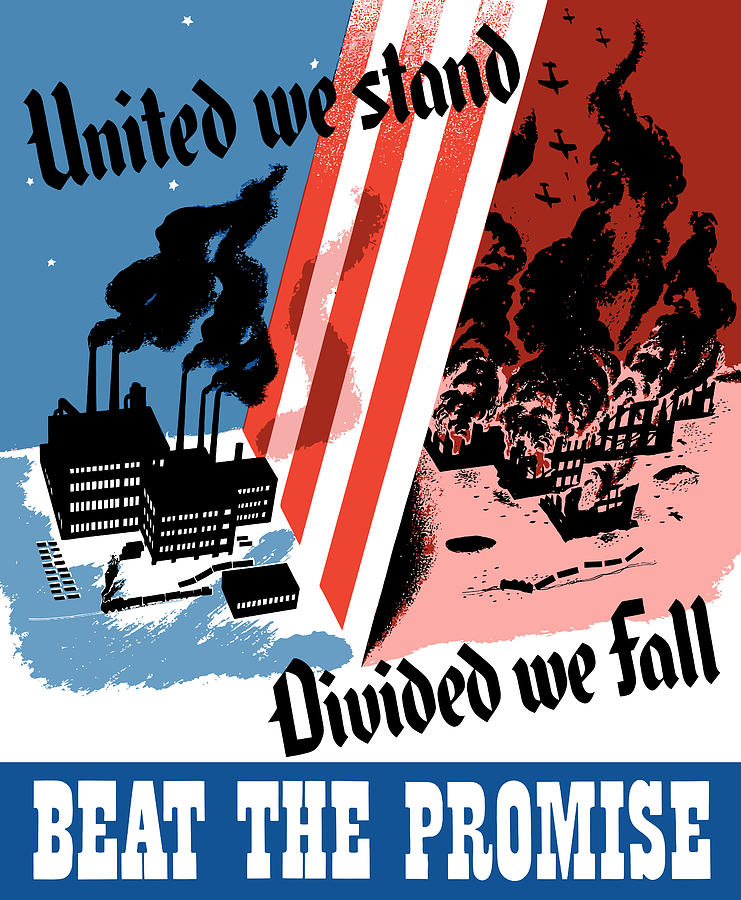 War Effort Painting - United We Stand Divided We Fall by War Is Hell Store