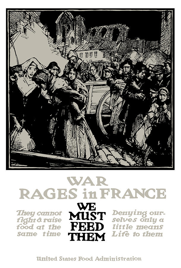 Ww1 Propaganda Digital Art - War Rages In France - We Must Feed Them by War Is Hell Store