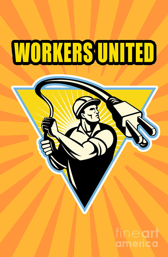 Electrician Digital Art - Worker United by Aloysius Patrimonio