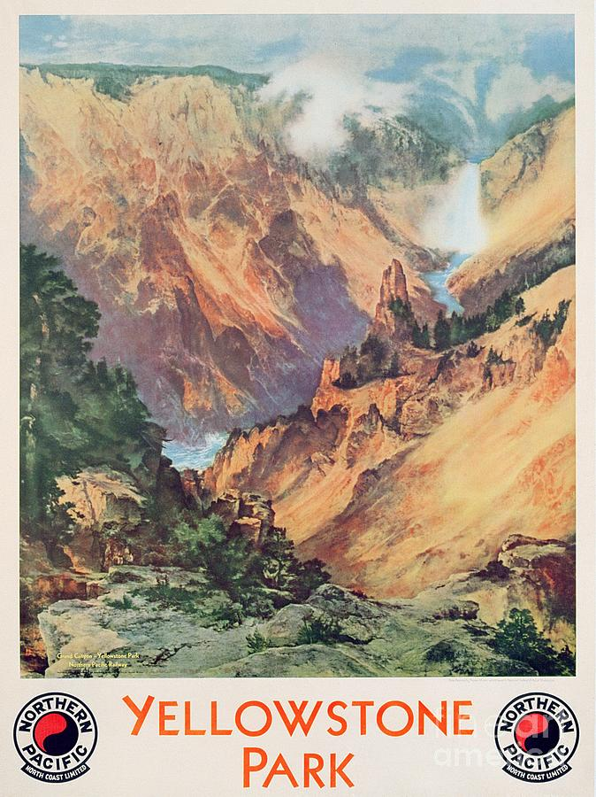 Northern Pacific Railway; Picturesque; American Landscape; Waterfall; Panorama; Hot Springs; Geyser; National Park; Wyoming; Montana; Idaho; Gorge; Valley; Nature Reserve; Grand Canyon; Rocks; Dramatic; National Park; Mountains; Mountainous; Travel; Tourism; Advertisement; Advert; Publicising; Publicity; Vintage Poster;thomas Moran Painting - Yellowstone Park by Thomas Moran