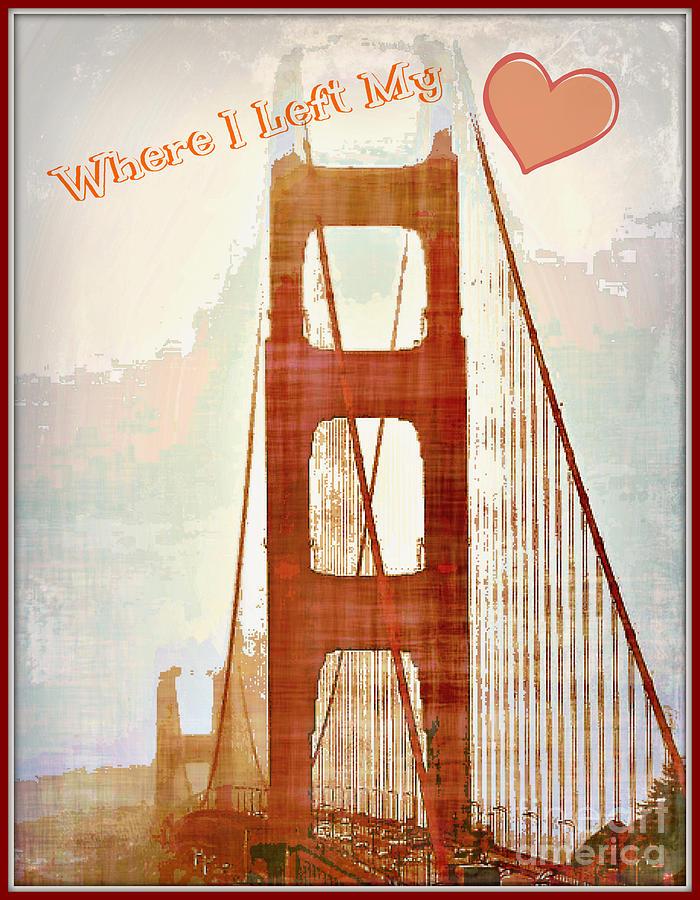 I Left My Heart In San Francisco Photograph