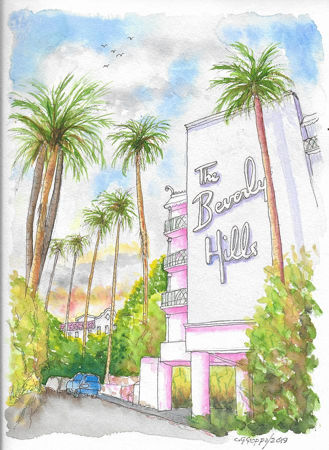 The Beverly Hills Hotel In Sunset Blvd., Beverly Hills, California Painting
