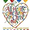 All Hearts Come Home For Christmas by Karon Melillo DeVega