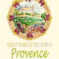Great Wines Of The World - Provence by John Keaton