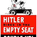 Hitler Rides In The Empty Seat by War Is Hell Store