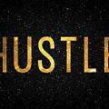 Hustle by Taylan Apukovska