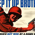 Keep It Up Brother by War Is Hell Store