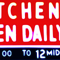 Kitchen Open Daily by Bill Cannon