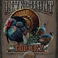Live To Hunt Turkey by JQ Licensing