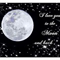 Love You To The Moon And Back by Michelle Frizzell-Thompson