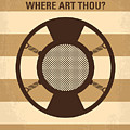 No055 My O Brother Where Art Thou Minimal Movie Poster by Chungkong Art