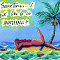 Sometimes I Just Like To Do Nothing Painting 43 by Angela Treat Lyon