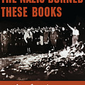 The Nazis Burned These Books by War Is Hell Store