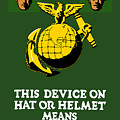 This Device Means Us Marines  by War Is Hell Store