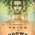 What You Think On Grows by Silas Toball