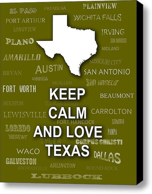 Keith Webber Jr - Keep Calm and Love Texas ... Print