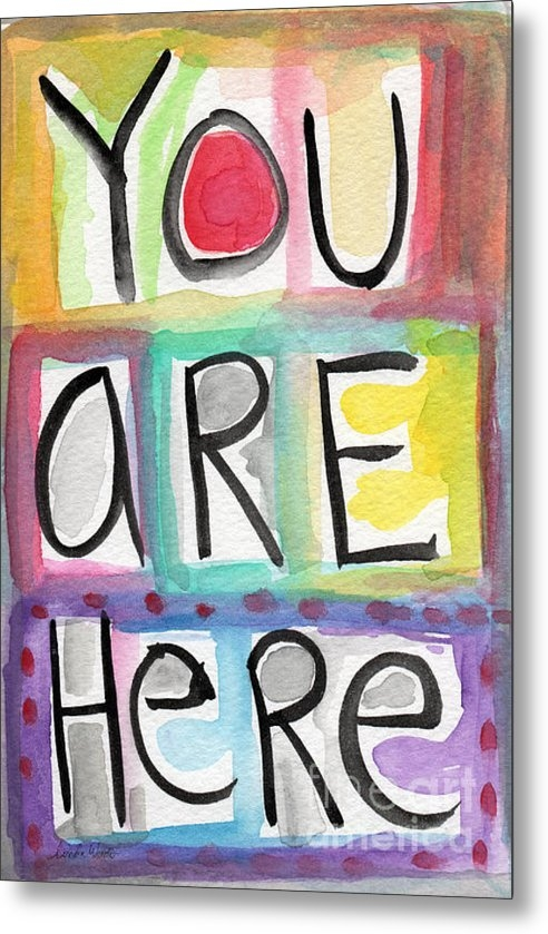 Linda Woods - You Are Here  Print